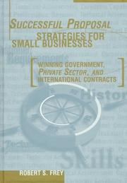 Cover of: Successful proposal strategies for small businesses | Robert S. Frey
