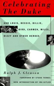 Cover of: Celebrating the Duke, and Louis, Bessie, Billie, Bird, Carmen, Miles, Dizzy, and other heroes