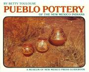 Cover of: Pueblo pottery of the New Mexico Indians | Betty Toulouse