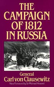 Cover of: The campaign of 1812 in Russia | Carl von Clausewitz