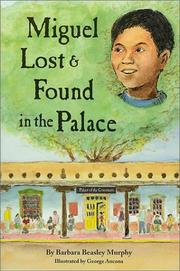 Cover of: Miguel Lost & Found in the Palace (Guidebook Ser) | Barbara Beasley Murphy