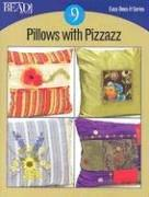 Cover of: Pillows With Pizazz (Easy-Does-It) | Bead & Button