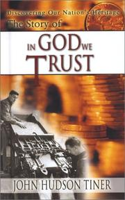 Cover of: The Story of In God We Trust (Discovering Our Nation's Heritage) (Discovering Our Nation's Heritage)