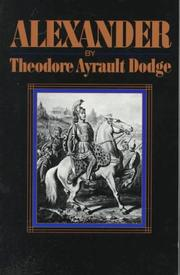Alexander by Theodore Ayrault Dodge