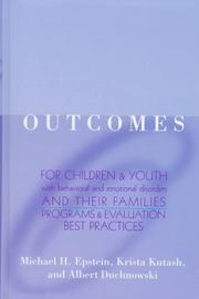 Cover of: Outcomes for children and youth with emotional and behavioral disorders and their families |