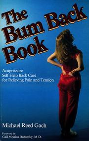 Cover of: The Bum Back Book | Michael Reed Gach