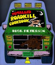 Cover of: The totalled roadkill cookbook