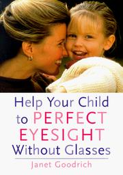 Cover of: Help your child to perfect eyesight without glasses