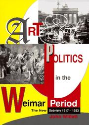 Cover of: Art and politics in the Weimar period