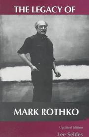 Cover of: The legacy of Mark Rothko