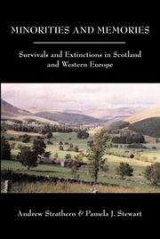 Cover of: Minorities and memories: survivals and extinctions in Scotland and Western Europe
