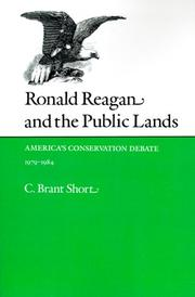 Ronald Reagan and the public lands by C. Brant Short