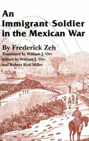 Cover of: An immigrant soldier in the Mexican War