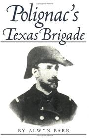 Cover of: Polignac's Texas Brigade