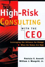 Cover of: High-risk consulting with the CEO