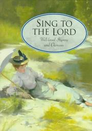 Cover of: Sing to the Lord | Crossway Books