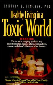 Cover of: Healthy living in a toxic world