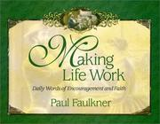 Cover of: Making Life Work
