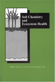 Cover of: Soil chemistry and ecosystem health |