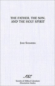 Cover of: Father, the Son, and the Holy Spirit | Jane Schaberg