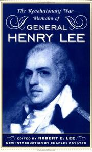 Cover of: The Revolutionary War memoirs of General Henry Lee