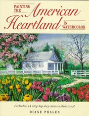 Cover of: Painting the American heartland in watercolor