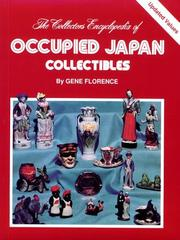 Cover of: The Collector's Encyclopedia of Occupied Japan Collectibles (Series I)