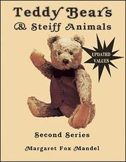 Cover of: Teddy Bears and Steiff Animals, Second Series (Teddy Bears & Steiff Animals, Second Series) | Margaret Mandel