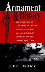 Armament and history by J. F. C. Fuller