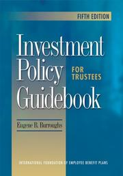 Cover of: Investment Policy Guidebook for Trustees | Eugene B. Burroughs
