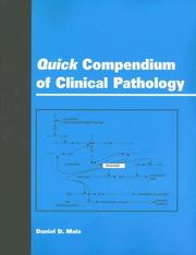 Cover of: Quick Compendium of Clinical Pathology | Daniel D. Mais