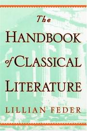 Cover of: handbook of classical literature | Lillian Feder