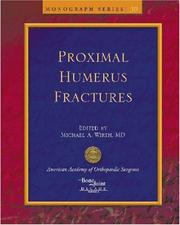 Cover of: Proximal Humerus Fractures (AAOS Monograph) |