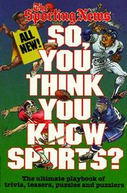 Cover of: So, you think you know sports?