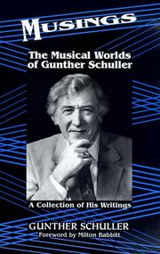 Cover of: Musings: The Musical Worlds of Gunther Schuller