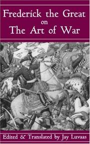 Cover of: Frederick the Great on the art of war