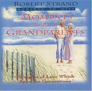 Cover of: Moments for Grandparents | Robert Strand