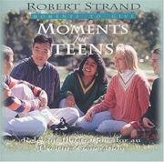 Cover of: Moments for Teens (Moments to Give) | Robert Strand