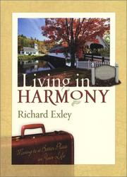 Cover of: Living in harmony | Richard Exley