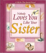 Cover of: Nobody loves you like your sister | Jim Fletcher, Roger Howerton