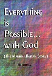 Cover of: Everything Is Possible With God | Bill Banks