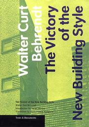 Cover of: The victory of the new building style | Walter Curt Behrendt