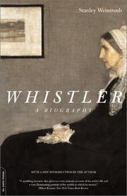 Cover of: Whistler | Stanley Weintraub