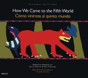 Cover of: How we came to the fifth world | Harriet Rohmer