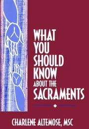 Cover of: What you should know about the sacraments