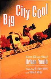 Cover of: Big city cool | edited, with an introduction by M. Jerry Weiss and Helen S. Weiss.