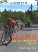 Cover of: A pocket guide to biking on Mount Desert Island