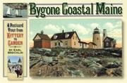 Cover of: Bygone coastal Maine | Earl D. Brechlin
