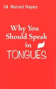 Cover of: Why You Should Speak in Tongues | Norvel Hayes