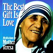 Cover of: The best gift is love
